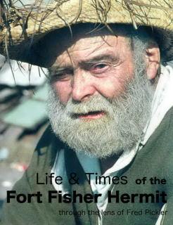 Fort Fisher Hermit