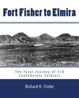 Fort Fisher to Elmira