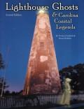 Lighthouse Ghosts & Carolina Coastal Legends